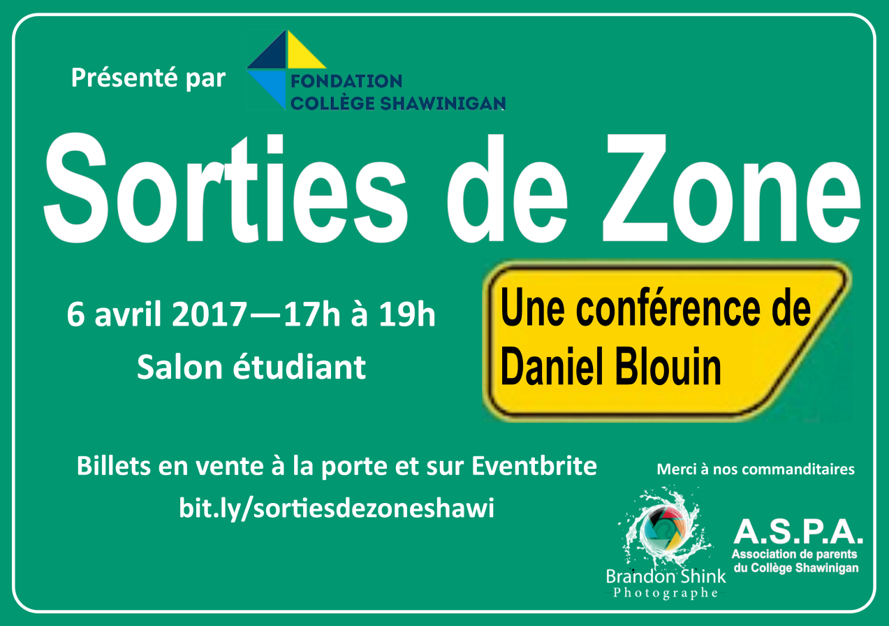 Conf rence sortie de zone coll ge shawinigan for Porte de champerret salon de l etudiant